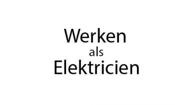Inside story: werken als elektricien